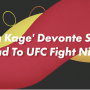 'King Kage' Devonte Smith: Road To UFC Fight Night